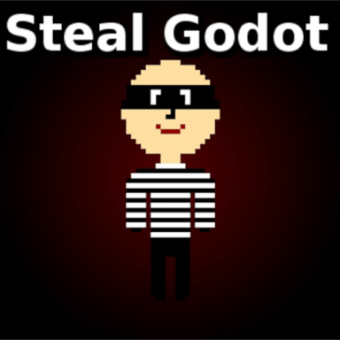 Steal Godot